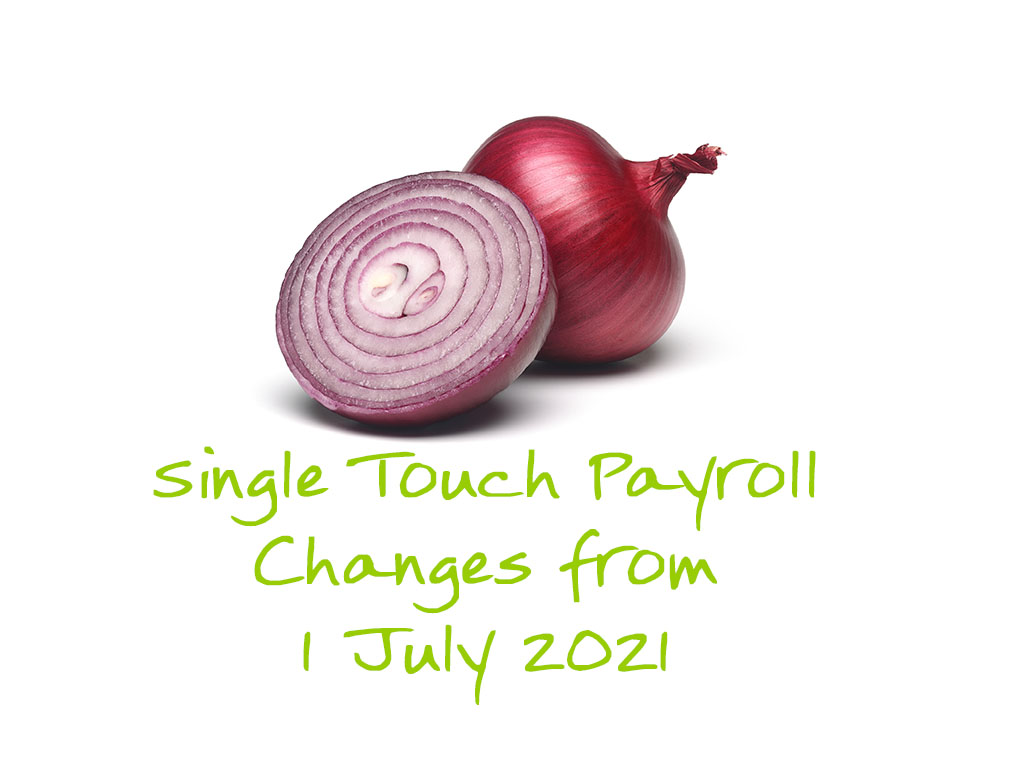 Single Touch Payroll (STP) Changes from 1 July 2021 TITLE copy